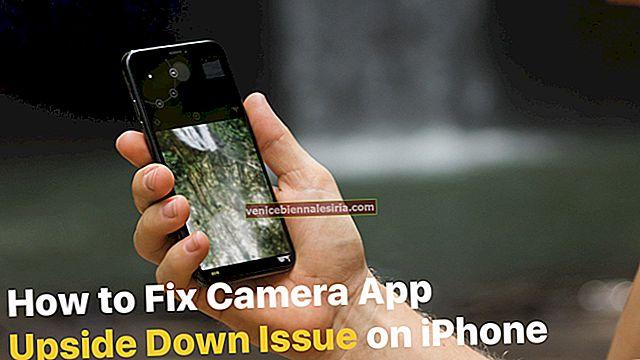 Как да поправим изданието на камерата с главата надолу на iPhone